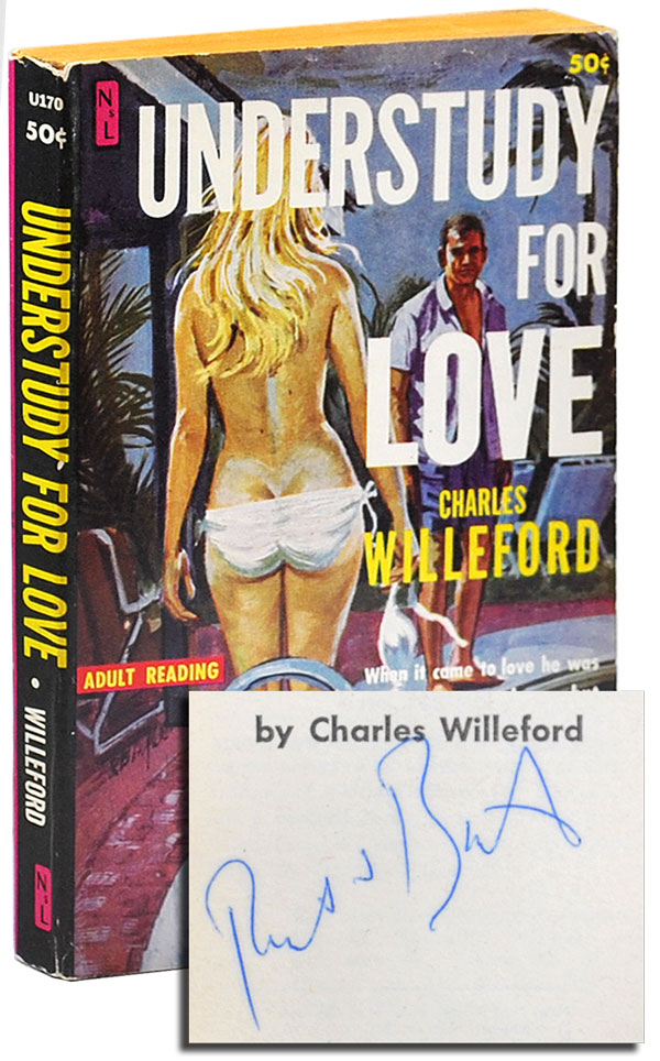 UNDERSTUDY FOR LOVE - SIGNED BY ROBERT BONFILS. Charles Willeford, Robert Bonfils, novel, cover art.