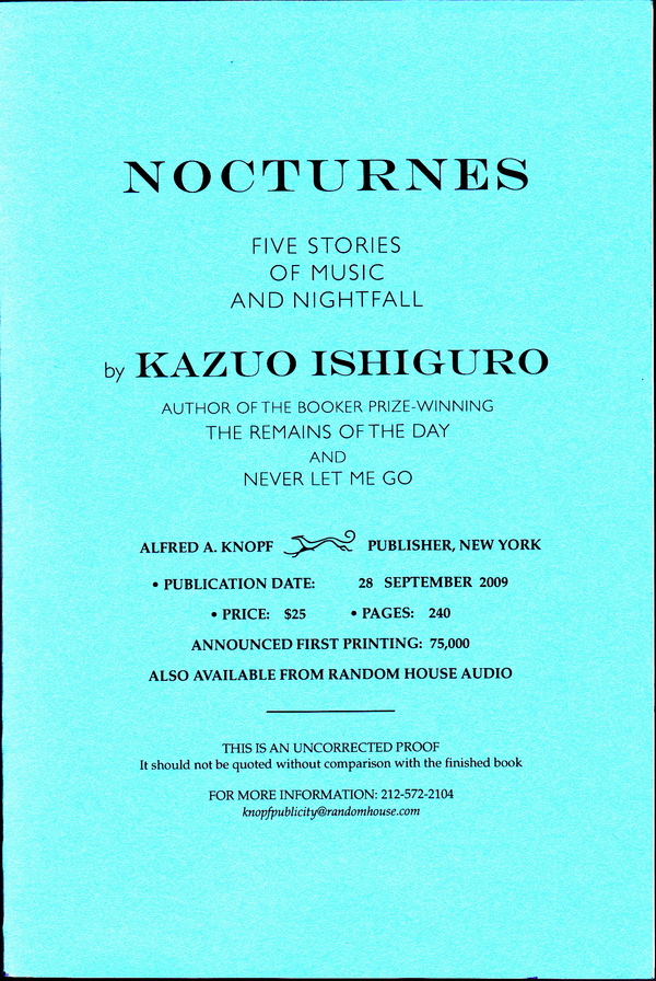 NOCTURNES: FIVE STORIES OF MUSIC AND NIGHTFALL - UNCORRECTED PROOF. Kazuo Ishiguro.