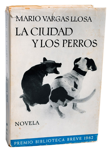 LA CIUDAD Y LOS PERROS (THE TIME OF THE HERO). Mario Vargas Llosa.
