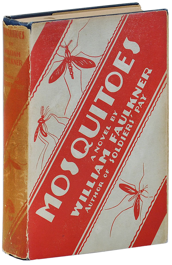 MOSQUITOES - RICHARD HUGHES'S COPY. William Faulkner.