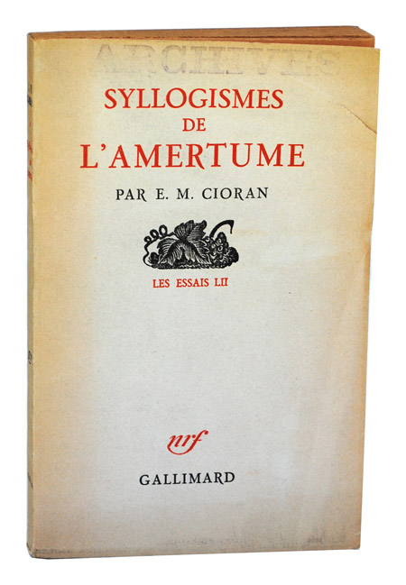 SYLLOGISMES DE L'AMERTUME (ALL GALL IS DIVIDED) - REVIEW COPY. E. M. Cioran.