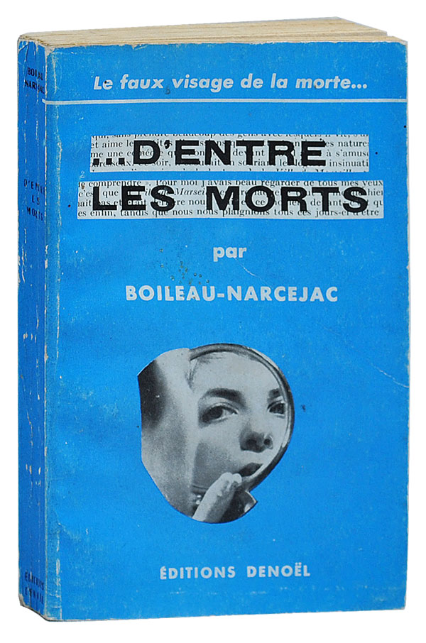 D'ENTRE LES MORTS (THE LIVING AND THE DEAD). Pierre Boileau, Thomas Narcejac, Boileau-Narcejac.