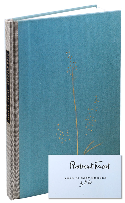 STEEPLE BUSH - LIMITED EDITION, SIGNED. Robert Frost.