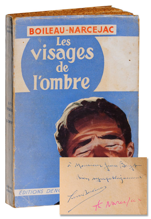 LES VISAGES DE L'OMBRE (FACES IN THE DARK) - REVIEW COPY, INSCRIBED BY BOTH AUTHORS. Pierre Boileau, Thomas Narcejac, Boileau-Narcejac.