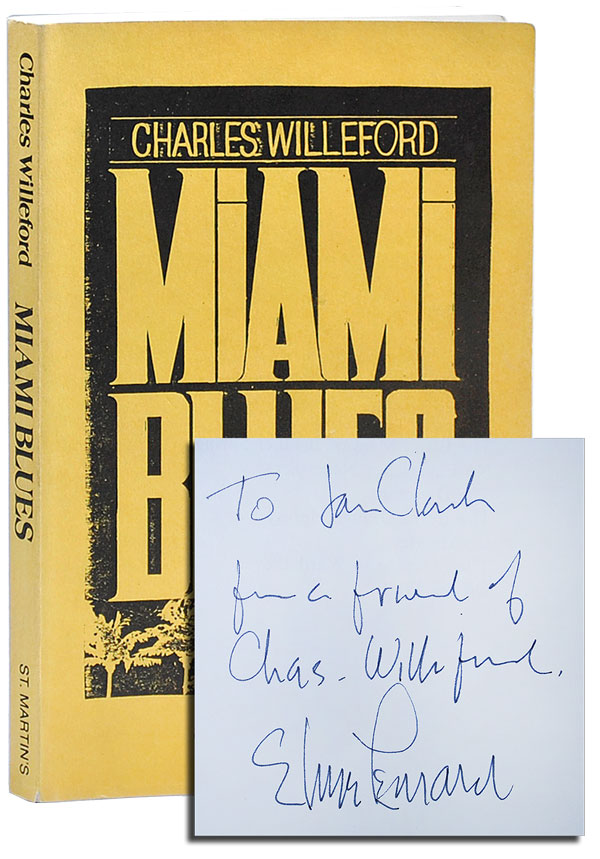 MIAMI BLUES - UNCORRECTED PROOF COPY, INSCRIBED BY ELMORE LEONARD. Charles Willeford.
