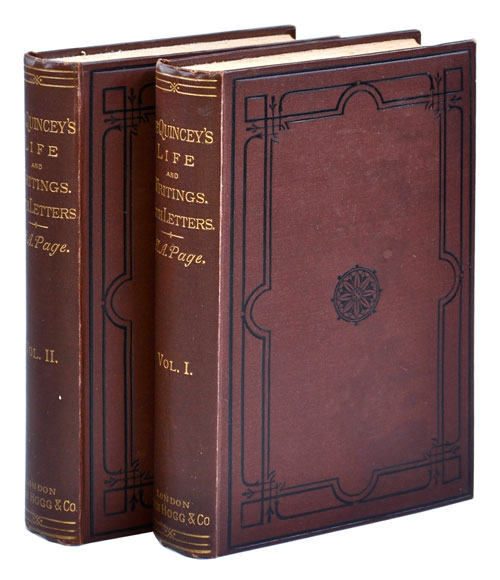 THOMAS DE QUINCEY: HIS LIFE AND WRITINGS. WITH UNPUBLISHED CORRESPONDENCE. H. A. Page, Alexander Hay Japp.