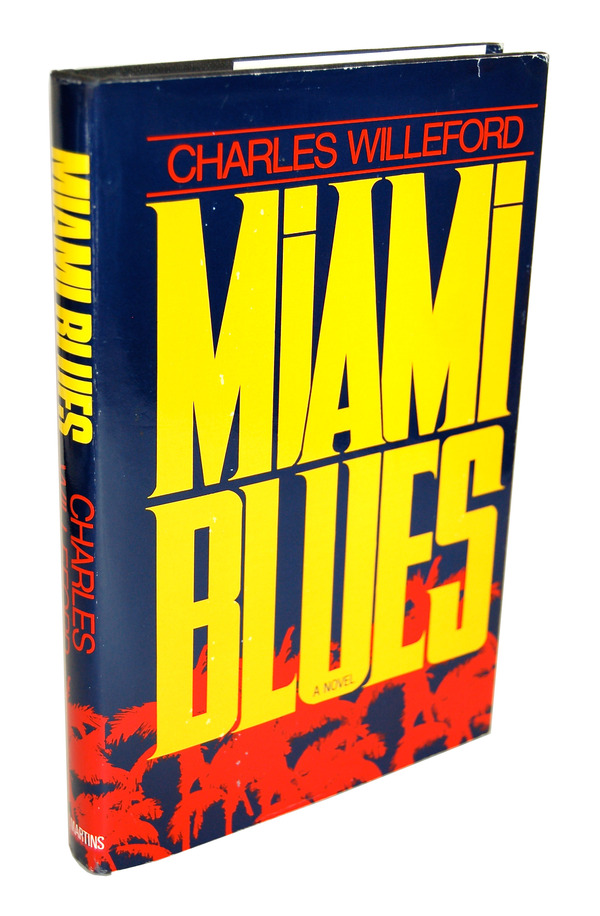 MIAMI BLUES. Charles Willeford.