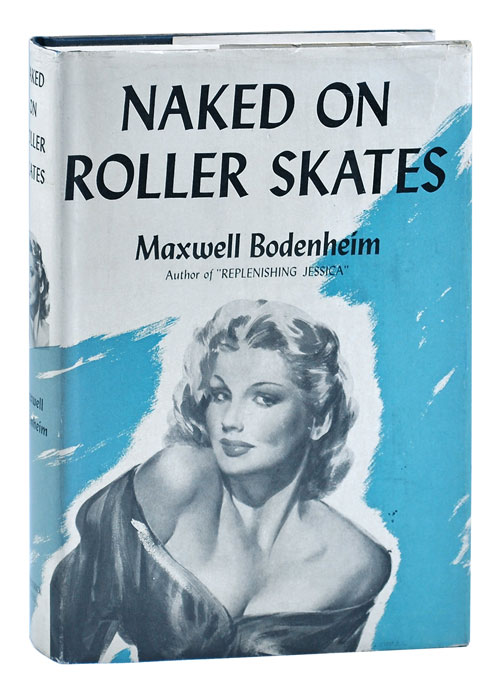 NAKED ON ROLLER SKATES. Maxwell Bodenheim, Marshall Lee, novel, cover art.