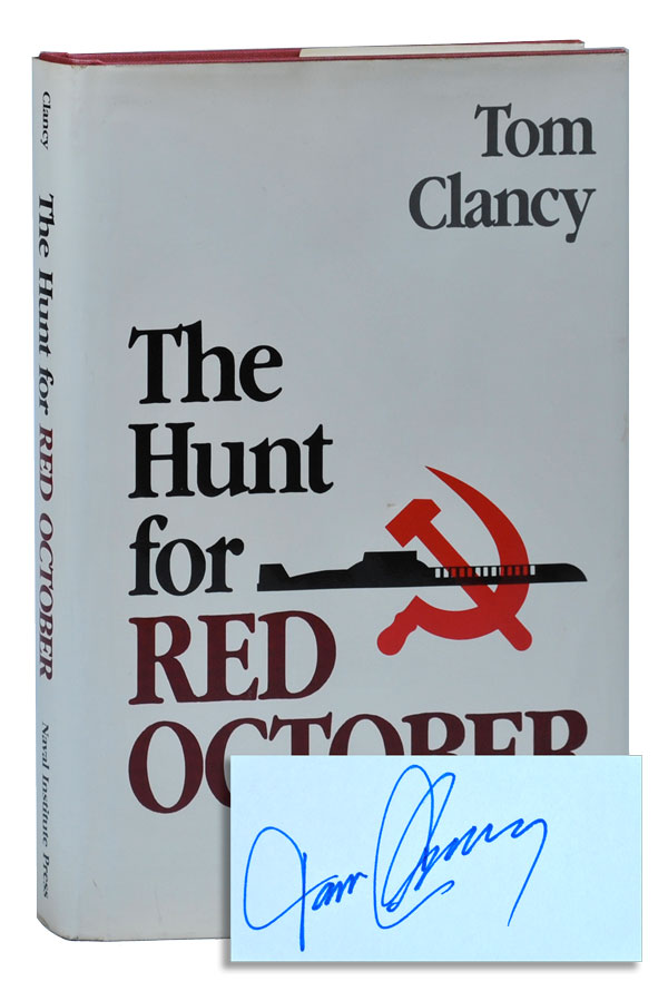 THE HUNT FOR RED OCTOBER - WITH SIGNED BOOKPLATE LAID IN. Tom Clancy.