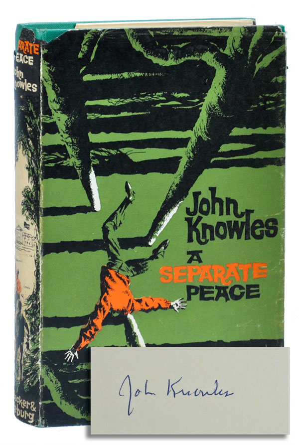A SEPARATE PEACE. John Knowles.