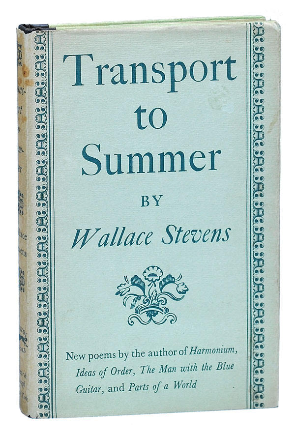 TRANSPORT TO SUMMER. Wallace Stevens.