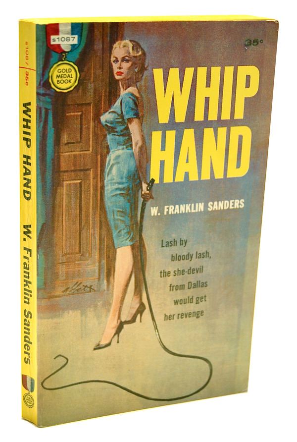 WHIP HAND - REVIEW COPY. W. Franklin Sanders, Charles Willeford.