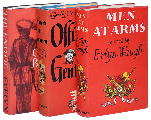 SWORD OF HONOUR TRILOGY: MEN AT ARMS, OFFICERS AND GENTLEMEN, and THE END OF THE BATTLE. Evelyn Waugh.