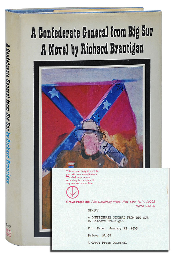 A CONFEDERATE GENERAL FROM BIG SUR - REVIEW COPY. Richard Brautigan.