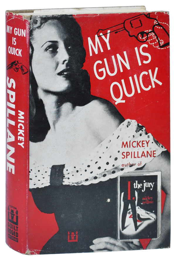 MY GUN IS QUICK - WITH SIGNED BOOKPLATE LAID IN. Mickey Spillane.