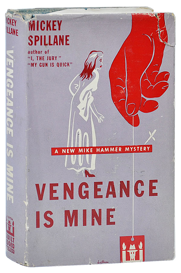 VENGEANCE IS MINE - WITH SIGNED BOOKPLATE LAID IN. Mickey Spillane.