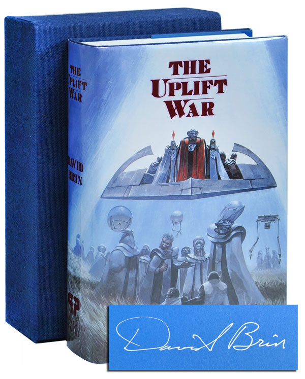 THE UPLIFT WAR - LIMITED EDITION, SIGNED. David Brin.
