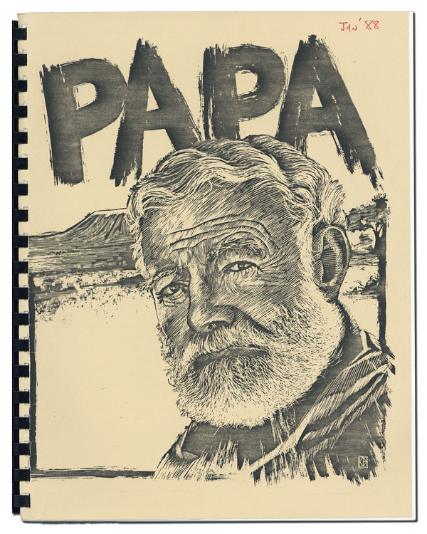 PAPA: A PLAY BASED ON THE LEGENDARY LIVES OF ERNEST HEMINGWAY - ORIGINAL PLAY SCRIPT FOR THE ONE-MAN, OFF-BROADWAY PLAY, WITH TLS AND ACCOMPANYING PROGRAM FOR THE PREMIERE AT THE COLONY THEATER. Ernest Hemingway, John de Groot, playwright.