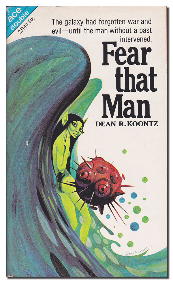 FEAR THAT MAN / TOYMAN. Dean R. Koontz, E C. Tubb.