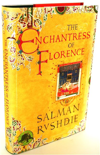 THE ENCHANTRESS OF FLORENCE - SIGNED. Salman Rushdie.