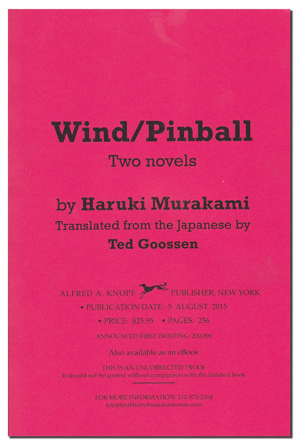 WIND/PINBALL - UNCORRECTED PROOF COPY. Haruki Murakami, Ted Goosen, novels, translation.