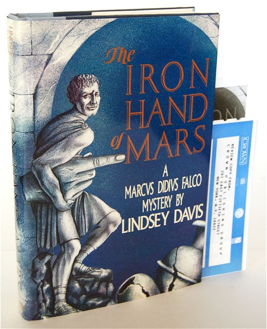 THE IRON HAND OF MARS - REVIEW COPY. Lindsey Davis.