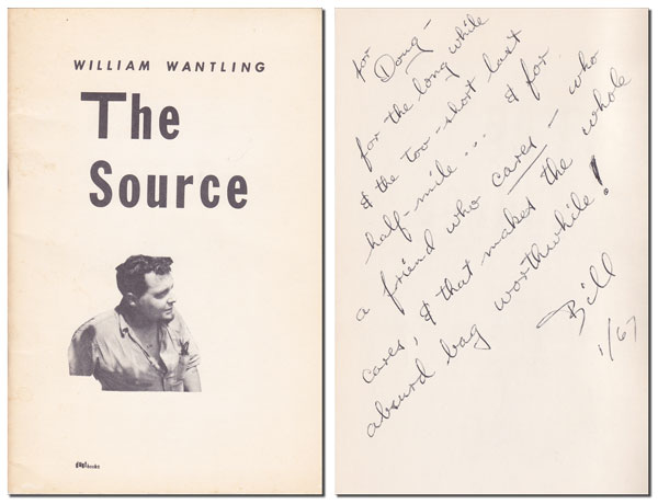THE SOURCE - INSCRIBED TO DOUGLAS BLAZEK. William Wantling.