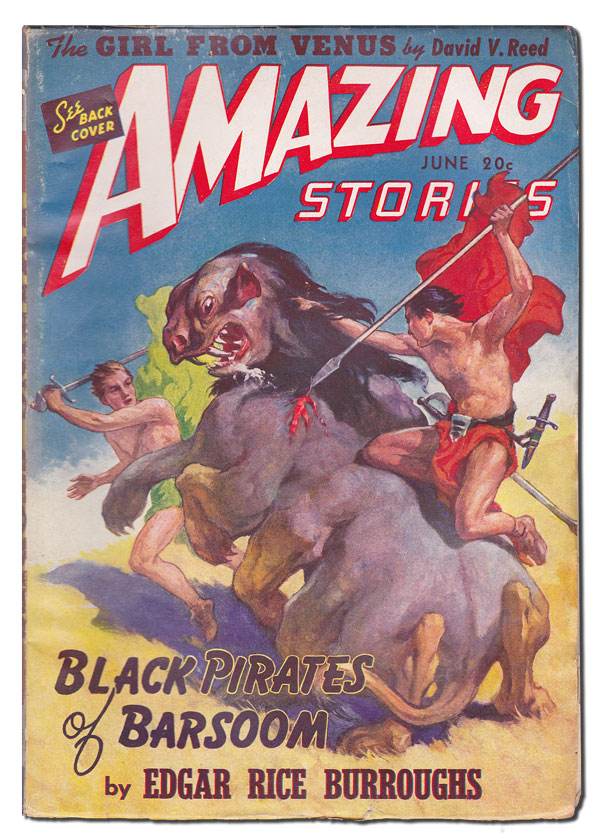 AMAZING STORIES - VOL.15, NO.6 (JUNE, 1941). Edgar Rice Burroughs, William P. McGivern, James Norman, David V. Reed, contributors.
