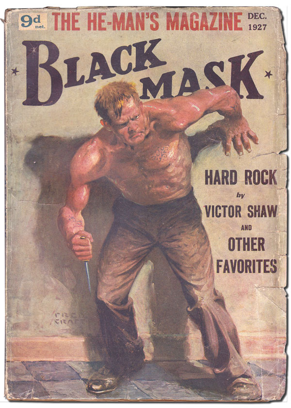 """CRIME WANTED - MALE OR FEMALE"" [RED HARVEST - PART 2] [IN] BLACK MASK - VOL.VI, NO.4 (DECEMBER, 1927). Dashiell Hammett, Erle Stanley Gardner, Horace McCoy, contributors."