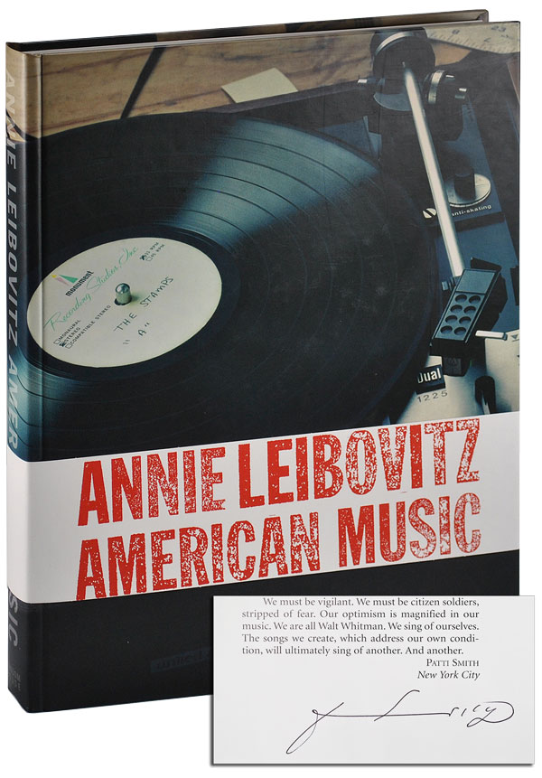 AMERICAN MUSIC - SIGNED BY PATTI SMITH. Annie Leibovitz, Patti Smith, photographs, essay.