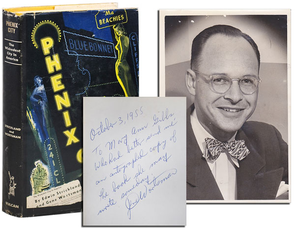 PHENIX CITY - INSCRIBED BY GENE WORTSMAN, WITH AN ORIGINAL PHOTO LAID IN. Edwin Strickland, Gene Wortsman.