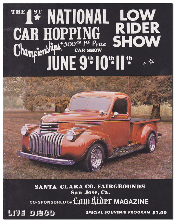 THE 1ST NATIONAL CAR HOPPING CHAMPIONSHIPS, LOW RIDER SHOW - JUNE 9TH, 10TH, 11TH - SPECIAL SOUVENIR PROGRAM. LOWRIDER CULTURE.