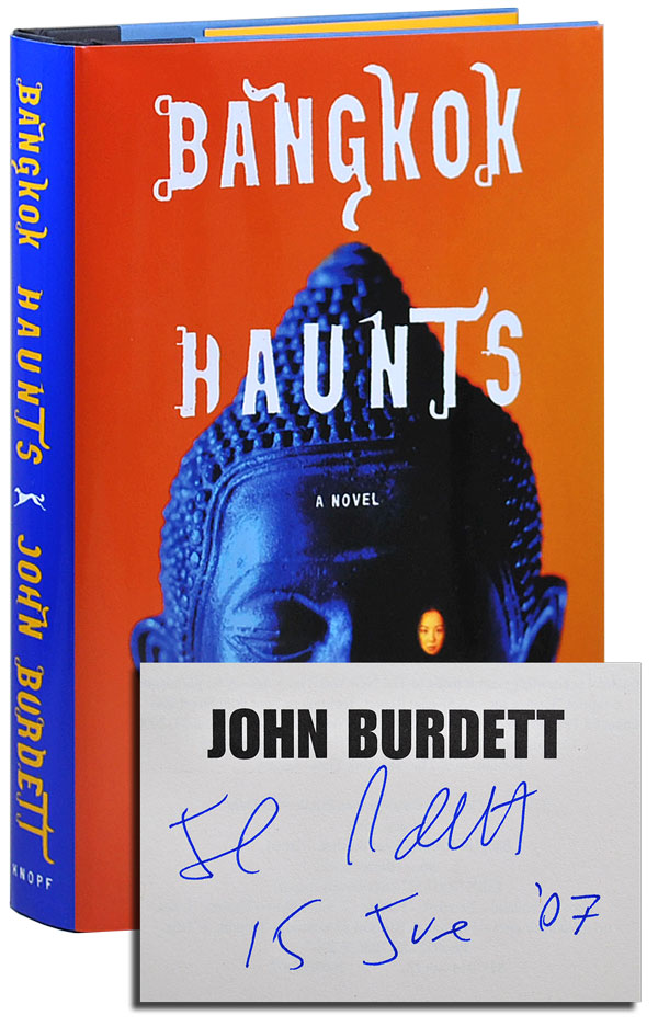 BANGKOK HAUNTS - SIGNED. John Burdett.