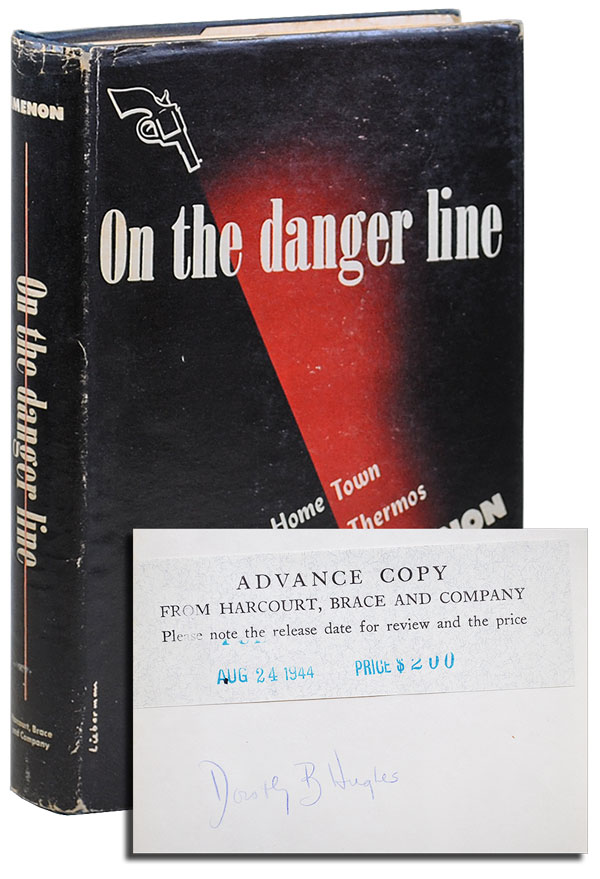 ON THE DANGER LINE - REVIEW COPY, SIGNED BY DOROTHY HUGHES. Georges Simenon, Stuart Gilbert, novels, translation.