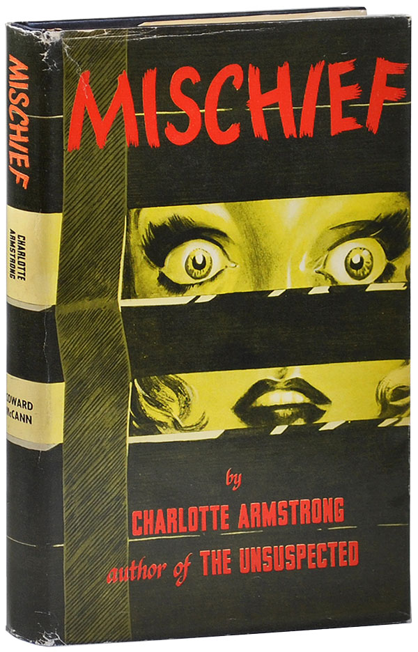 MISCHIEF. Charlotte Armstrong.