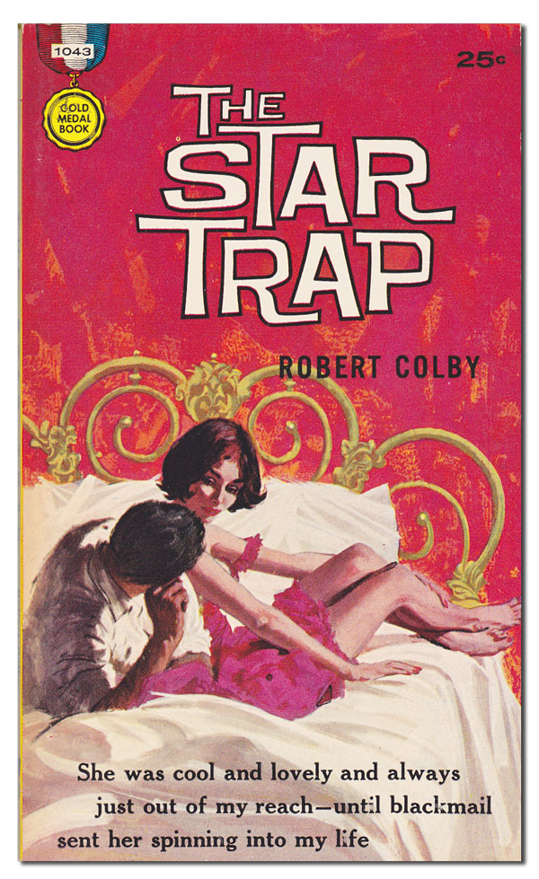 THE STAR TRAP. Robert Colby, pseud. of Nick Carter.