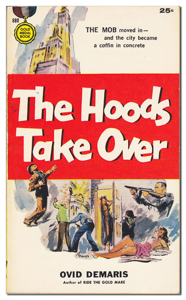 THE HOODS TAKE OVER. Ovid Demaris, Barye Phillips, novel, cover art.