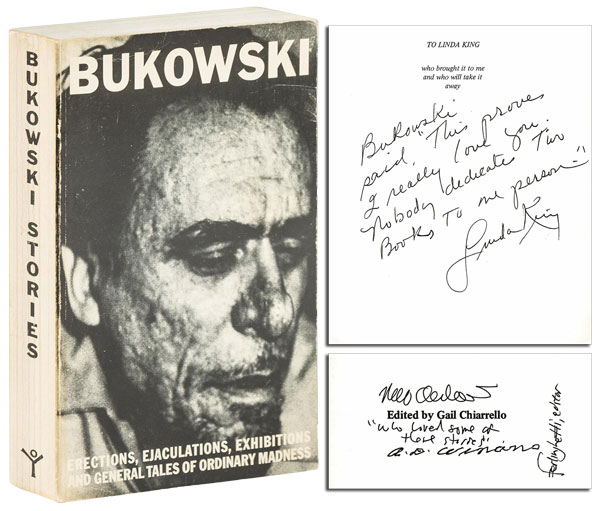 ERECTIONS, EJACULATIONS, EXHIBITIONS AND GENERAL TALES OF ORDINARY MADNESS - SIGNED BY NEELI CHERKOVSKI, A.D. WINANS, LAWRENCE FERLINGHETTI, AND LINDA KING. Charles Bukowski.