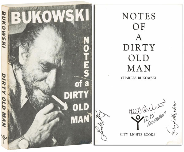 NOTES OF A DIRTY OLD MAN - SIGNED BY NEELI CHERKOVSKI, LAWRENCE FERLINGHETTI, LINDA KING, AND A.D. WINANS. Charles Bukowski.
