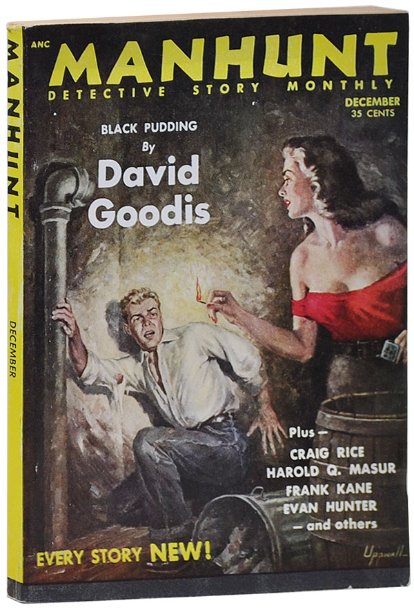 MANHUNT - VOL.1, NO.12 (DECEMBER, 1953). David Goodis, Frank Kane, Evan Hunter, Craig Rice, contributors.