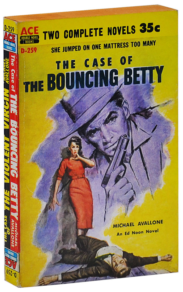 THE CASE OF THE BOUNCING BETTY [BOUND TOGETHER WITH] THE CASE OF THE BOUNCING VIRGIN. Michael Avallone.