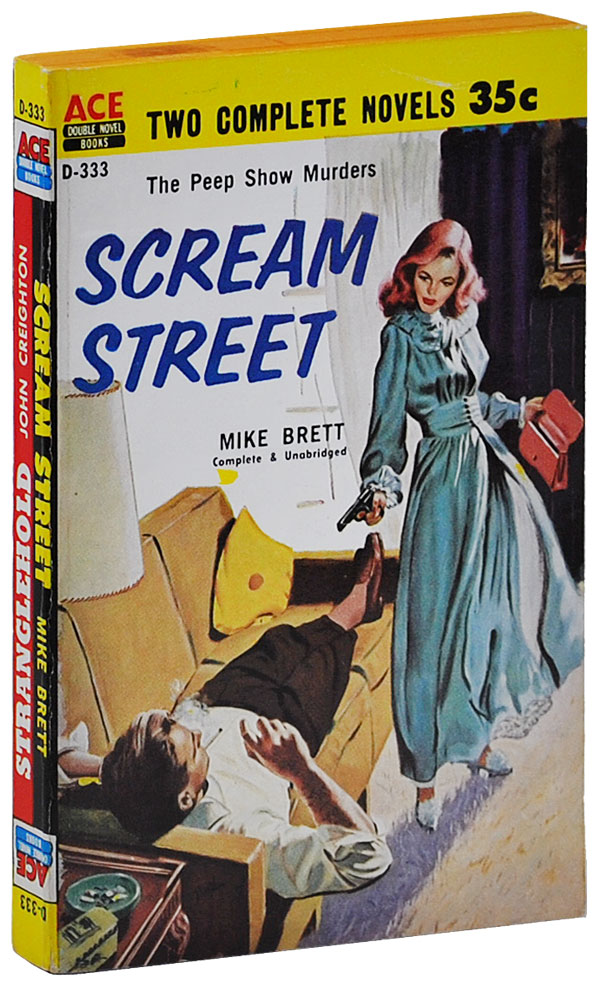 SCREAM STREET [BOUND TOGETHER WITH] STRANGLEHOLD. Mike Brett, John Creighton, pseud. of Joseph L. Chadwick.