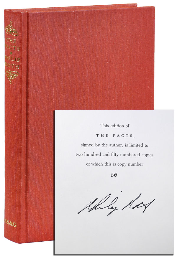 THE FACTS: A NOVELIST'S AUOBIOGRAPHY - LIMITED EDITION, SIGNED. Philip Roth.