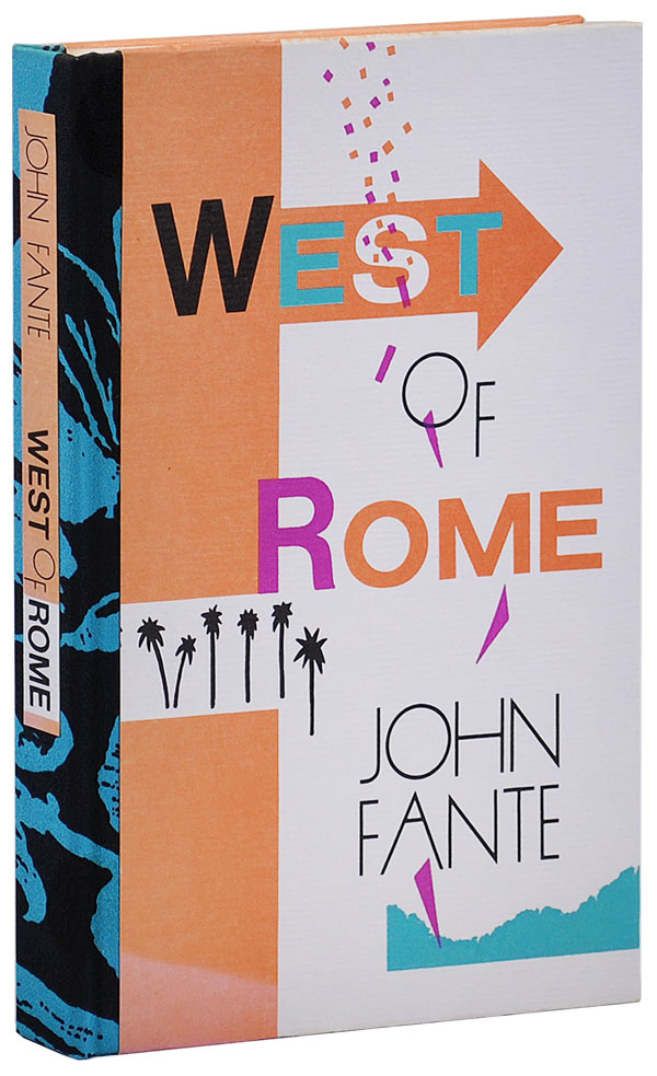 WEST OF ROME: TWO NOVELLAS - LETTERED COPY, 1/26. John Fante.
