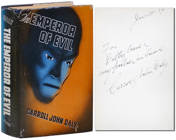 EMPEROR OF EVIL - INSCRIBED. Carroll John Daly.
