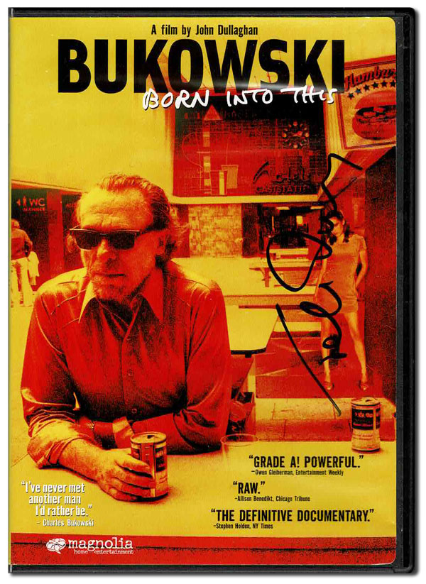 BUKOWSKI: BORN INTO THIS - SIGNED. Charles Bukowski, John Dullaghan, subject, director.