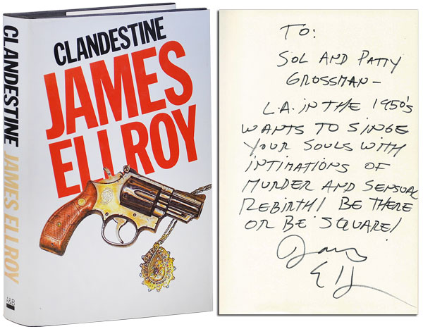 CLANDESTINE - INSCRIBED. James Ellroy.