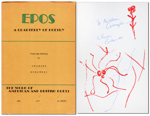 POEMS AND DRAWINGS [IN] EPOS: A QUARTERLY OF POETRY - INSCRIBED TO JOHN WILLIAM CORRINGTON. Charles Bukowski.