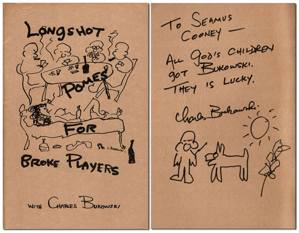LONGSHOT POMES FOR BROKE PLAYERS - INSCRIBED TO SEAMUS COONEY. Charles Bukowski.