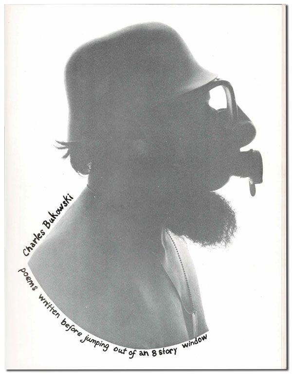 POEMS WRITTEN BEFORE JUMPING OUT OF AN 8 STORY WINDOW - DELUXE ISSUE. Charles Bukowski.